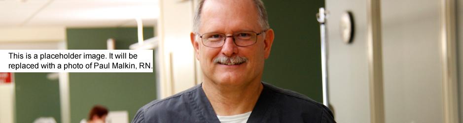 Paul Malkin, RN, BSN